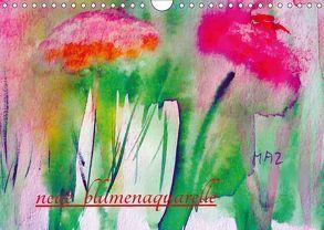Neue Blumenaquarelle (Wandkalender 2018 DIN A4 quer) von Ziehr,  Maria-Anna