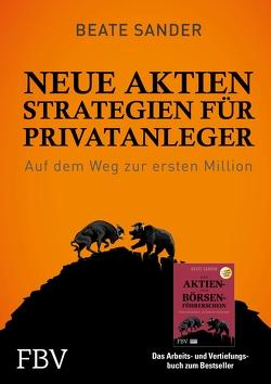 Neue Börsenstrategien für Privatanleger von Sander,  Beate