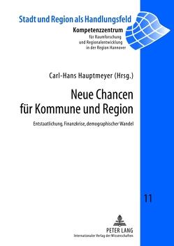 Neue Chancen für Kommune und Region von Hauptmeyer,  Carl-Hans