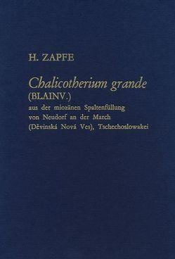 Neue Denkschriften des Naturhistorischen Museums in Wien / Chalicotherium Grande von Bachmayer, Schultz, Zapfe