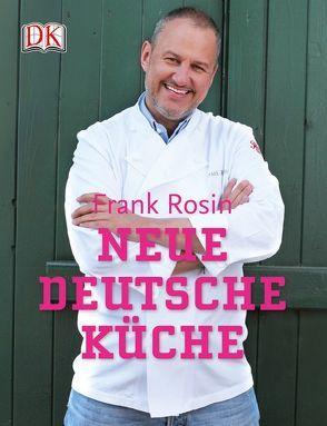 Neue deutsche Küche von Rosin,  Frank
