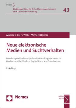 Neue elektronische Medien und Suchtverhalten von Evers-Wölk,  Michaela, Opielka,  Michael