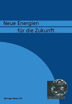 Neue Energien fü die Zukunft von GRAF, SUTER