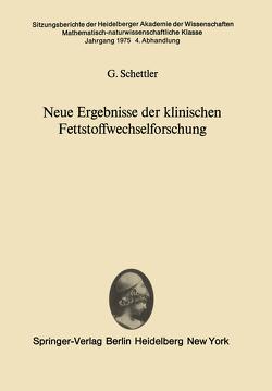 Neue Ergebnisse der klinischen Fettstoffwechselforschung von Schettler,  G.