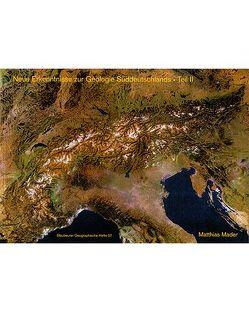 Neue Erkenntnisse zur Geologie Süddeutschlands Teil II von Mader,  Matthias