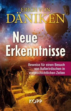 Neue Erkenntnisse von Däniken,  Erich von