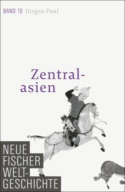 Neue Fischer Weltgeschichte. Band 10 von Paul,  Jürgen