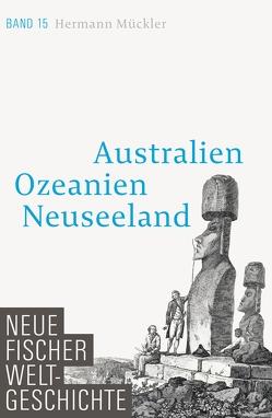 Neue Fischer Weltgeschichte. Band 15 von Mückler,  Hermann