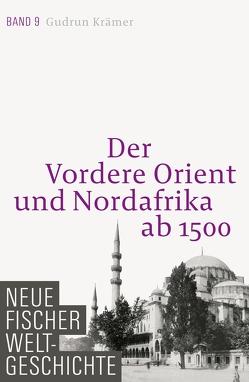 Neue Fischer Weltgeschichte. Band 9 von Krämer,  Gudrun