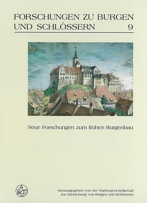 Neue Forschungen zum frühen Burgenbau