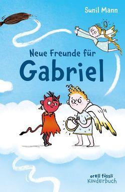 Neue Freunde für Gabriel von Mann,  Sunil, Schulz,  Tine