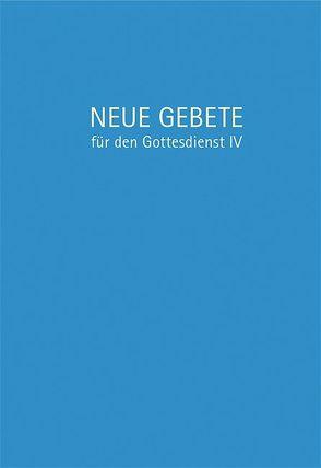 Neue Gebete für den Gottesdienst IV von Herrmann,  Eckhard