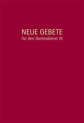 Neue Gebete für den Gottesdienst III von Herrmann,  Eckhard