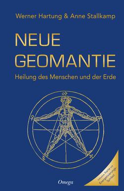 Neue Geomantie von Hartung,  Werner, Stallkamp,  Anne