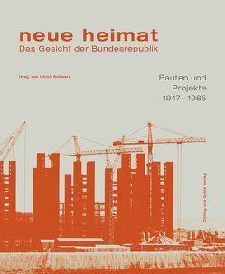 neue heimat. Das Gesicht der Bundesrepublik. von Frank,  Hartmut, Schwarz,  Ullrich