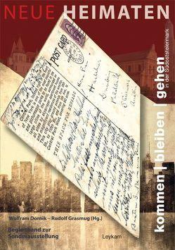 Neue Heimaten  kommen | bleiben | gehen in der Südoststeiermark von Dornik,  Wolfram, Grasmug,  Rudolf