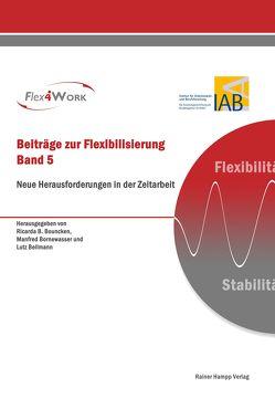Neue Herausforderungen in der Zeitarbeit von Bellmann,  Lutz, Bornewasser,  Manfred, Bouncken,  Ricarda B.