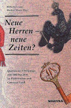 Neue Herren – neue Zeiten? von Grabe,  Wilhelm, Moors,  Markus