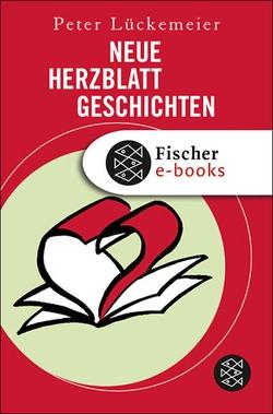 Neue Herzblatt-Geschichten von Lückemeier,  Peter
