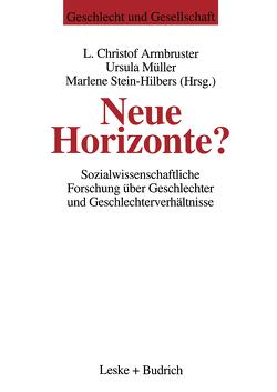 Neue Horizonte? von Armbruster,  Christof L., Mueller,  Ursula, Stein-Hilbers,  Marlene