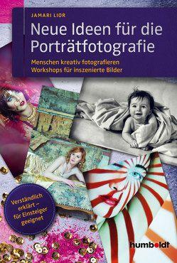 Neue Ideen für die Porträtfotografie von Lior,  Jamari
