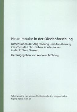 Neue Impulse in der Olevianforschung von Mühling,  Andreas