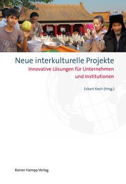 Neue interkulturelle Projekte von Koch,  Eckart