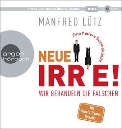 Neue Irre von Lütz,  Manfred