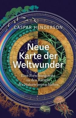 Neue Karte der Weltwunder von Henderson,  Caspar