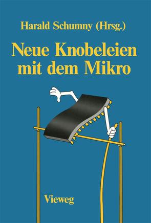 Neue Knobeleien mit dem Mikro von Schumny,  Harald