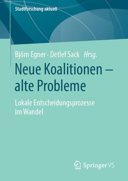 Neue Koalitionen – alte Probleme von Egner,  Björn, Sack,  Detlef