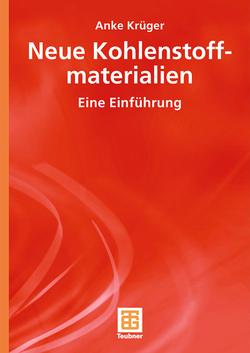 Neue Kohlenstoffmaterialien von Krüger,  Anke
