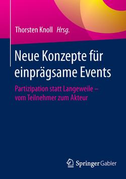 Neue Konzepte für einprägsame Events von Knoll,  Thorsten