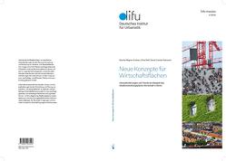 Neue Konzepte für Wirtschaftsflächen von Wagner-Endres,  Sandra, Wolf,  Ulrike, Zwicker-Schwarm,  Daniel
