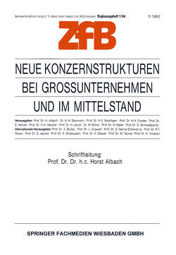 Neue Konzernstrukturen bei Großunternehmen und im Mittelstand von Albach,  Horst