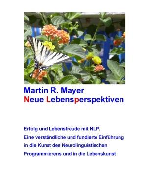Neue Lebensperspektiven von Mayer,  Martin R