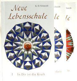 Neue Lebensschule von Schmidt,  K.O.