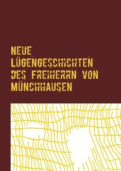 Neue Lügengeschichten des Freiherrn von Münchhausen von Brandenburg,  Klaus
