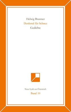 Neue Lyrik aus Österreich Band 10 von Brunner,  Helwig