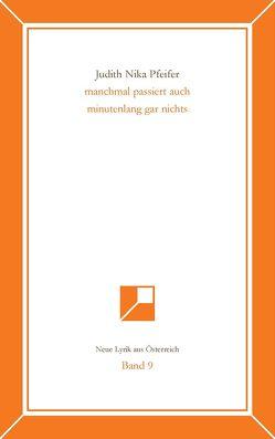 Neue Lyrik aus Österreich Band 9 von Pfeifer,  Judith Nika