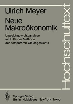 Neue Makroökonomik von Meyer,  U