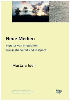 Neue Medien von Ideli,  Mustafa