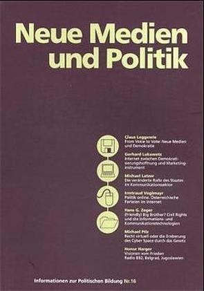 Neue Medien und Politik von Forum Politische Bildung (Hrsg.),  Forum