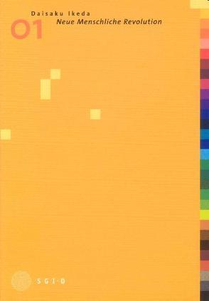 Neue Menschliche Revolution, Band 1 von Ikeda,  Daisaku