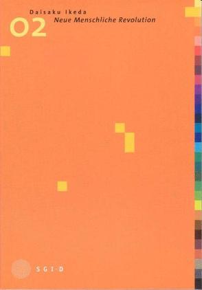 Neue Menschliche Revolution, Band 2 von Ikeda,  Daisaku