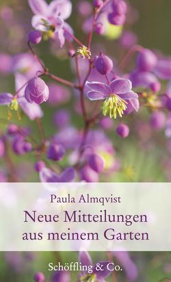Neue Mitteilungen aus meinem Garten von Almqvist,  Paula, Nickig,  Marion