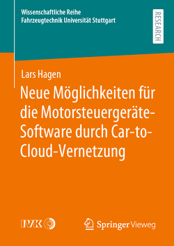 Neue Möglichkeiten für die Motorsteuergeräte-Software durch Car-to-Cloud-Vernetzung von Hagen,  Lars