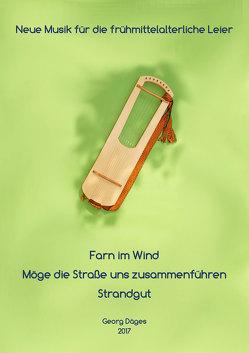 Neue Musik für die frühmittelalterliche Leier von Däges,  Georg