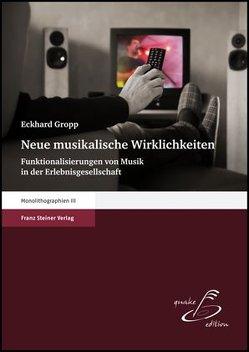 Neue musikalische Wirklichkeiten von Gropp,  Eckhard