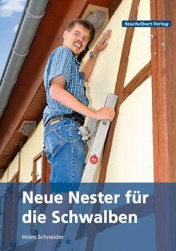 Neue Nester für die Schwalben von Schneider,  Holm